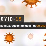 Onze maatregelen rondom het Coronavirus